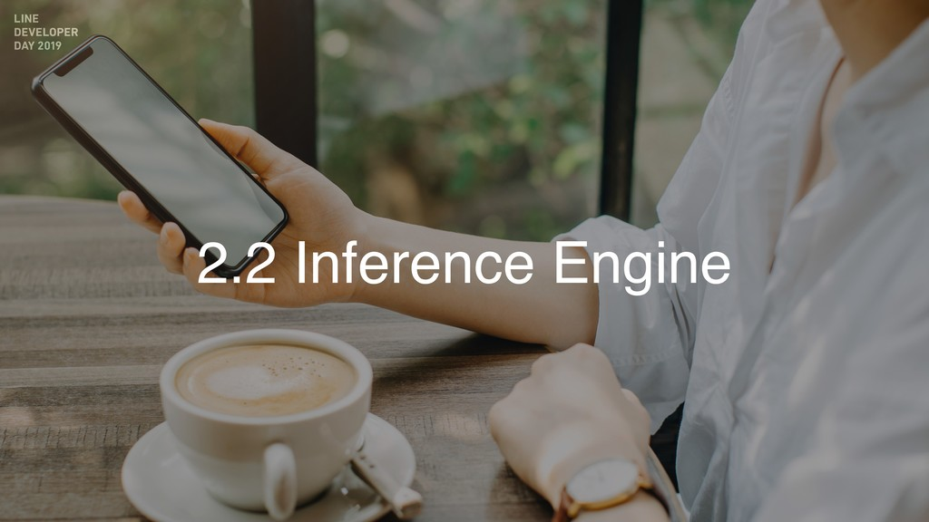 2.2 Inference Engine