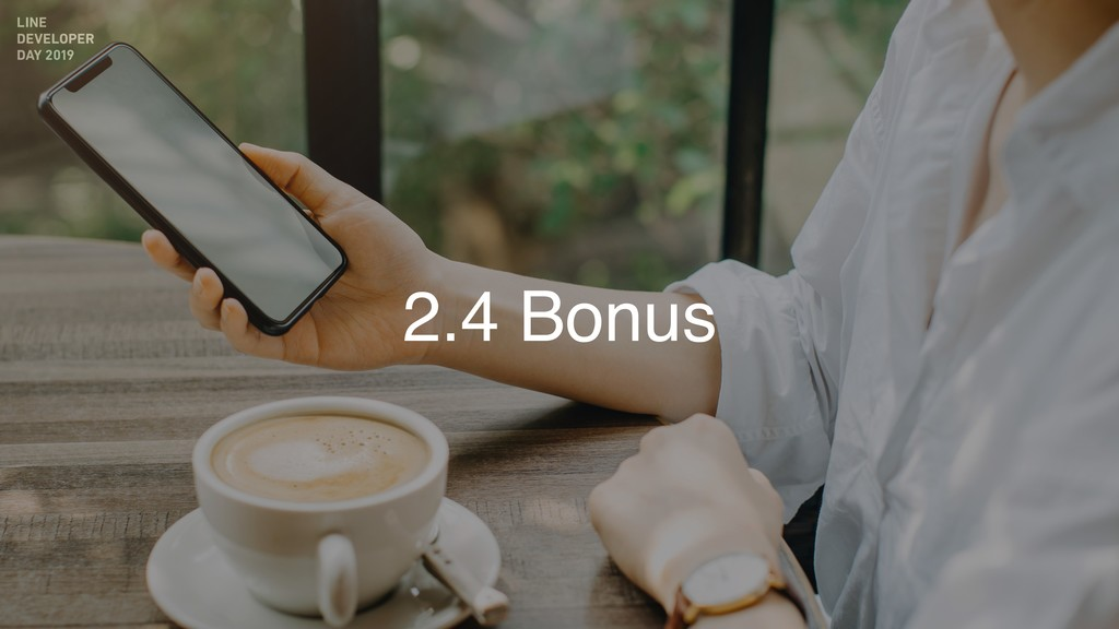 2.4 Bonus