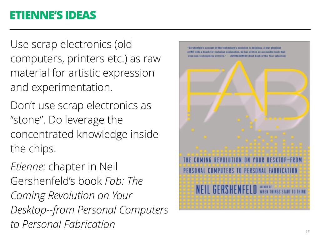 ETIENNE'S IDEAS Use scrap electronics (old comp...