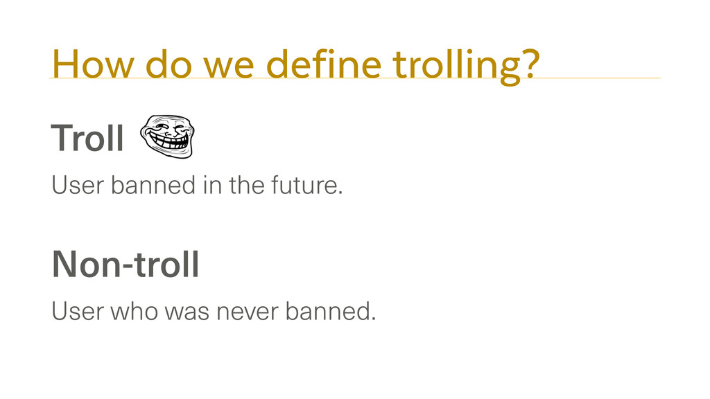 How do we define trolling? Troll