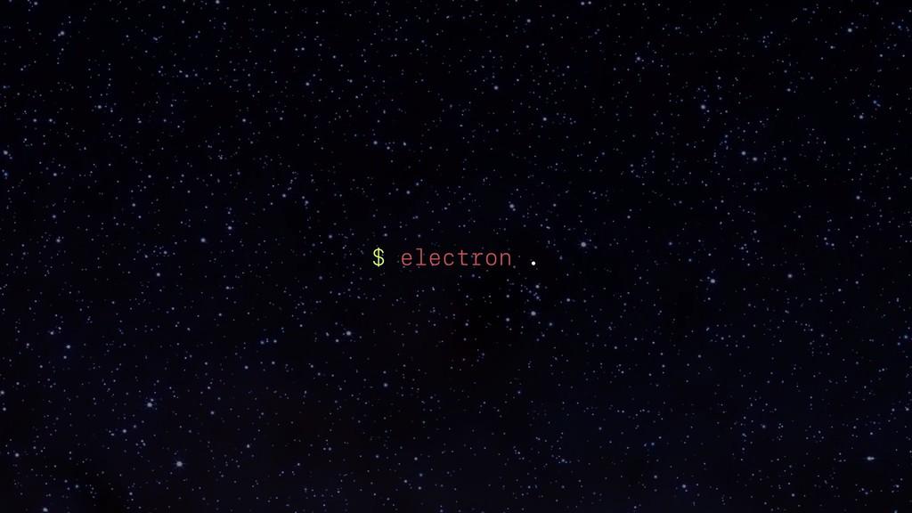 $ electron .