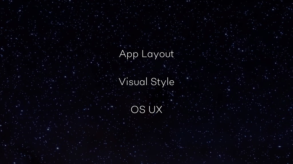App Layout Visual Style OS UX
