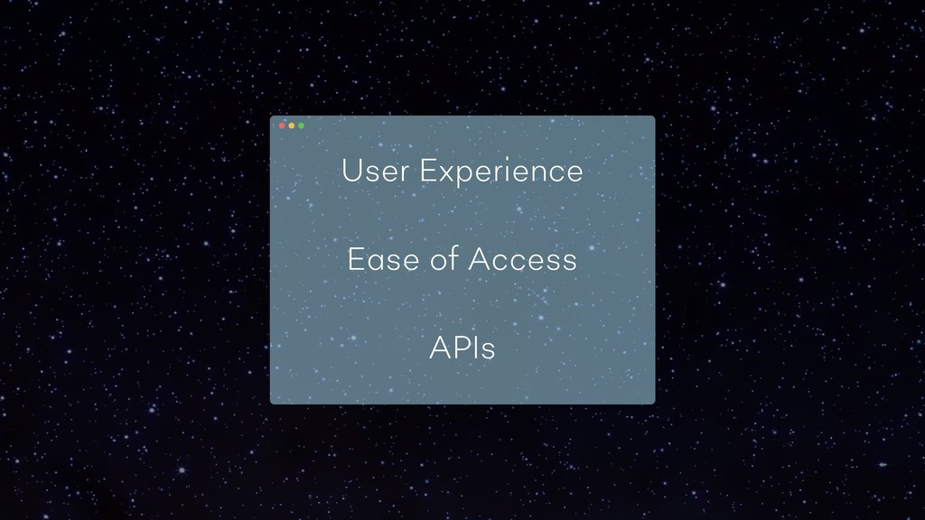 User Experience Ease of Access APIs