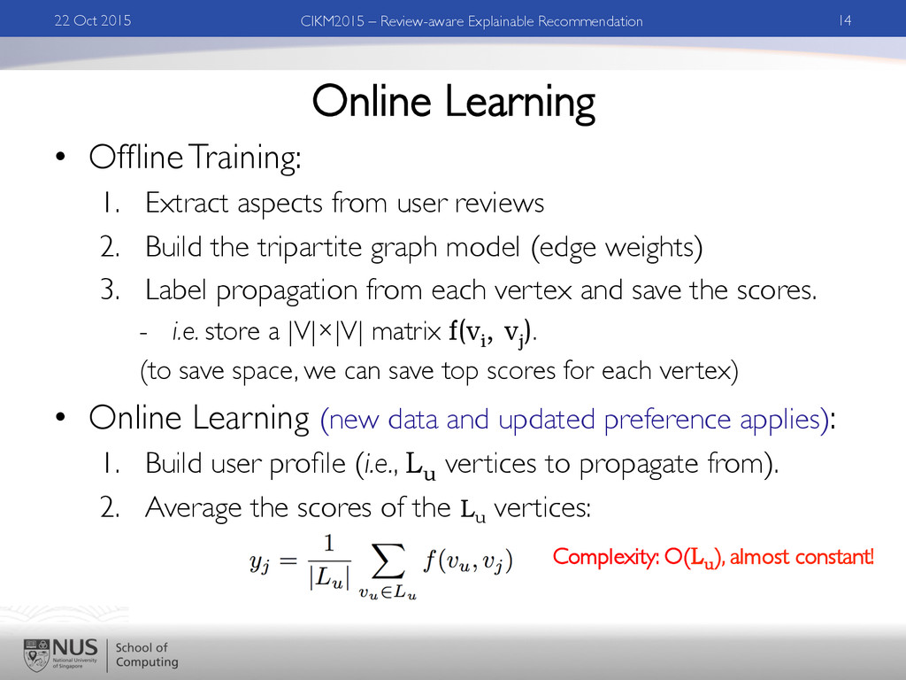 Online Learning •  Offline Training:	 