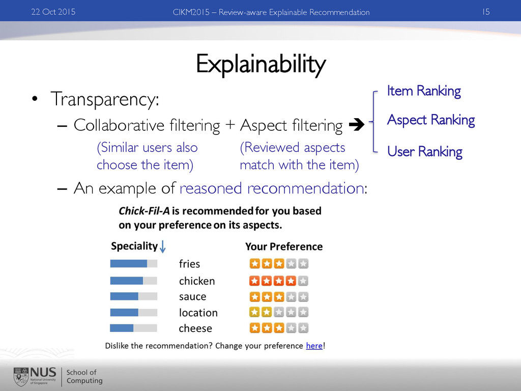 Explainability •  Transparency:	 