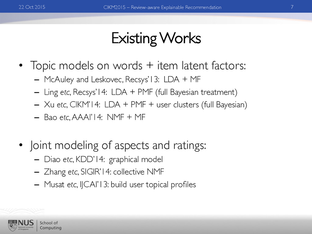Existing Works •  Topic models on words + item ...