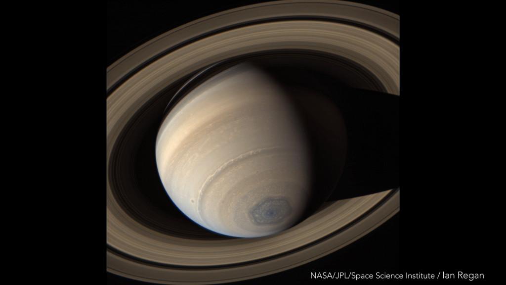 NASA/JPL/Space Science Institute / Ian Regan
