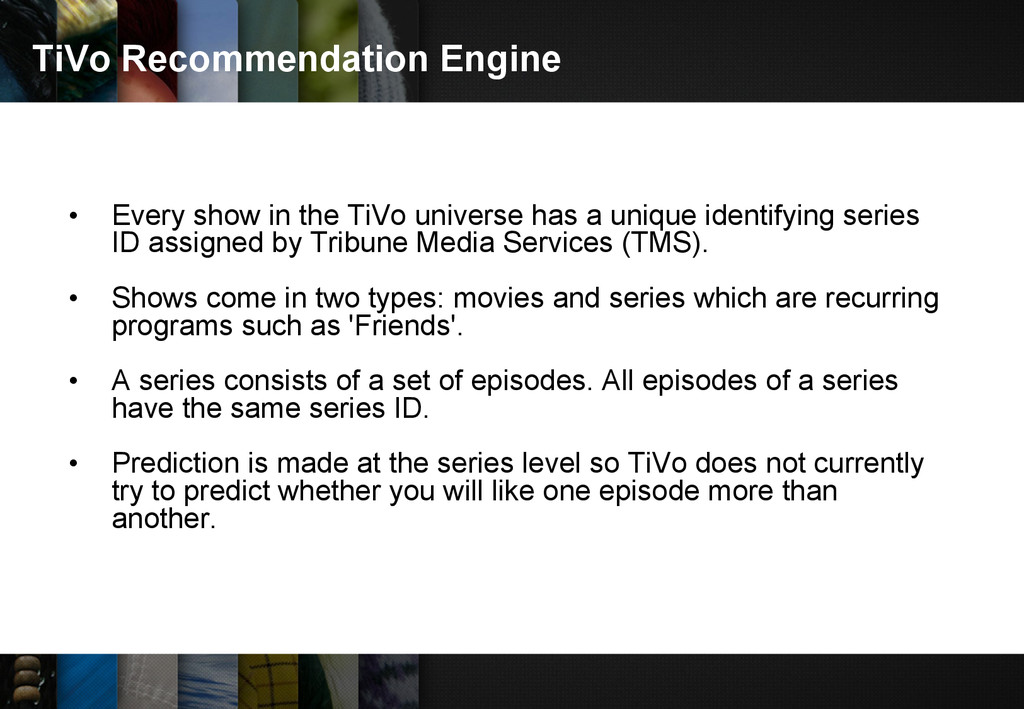 TiVo Recommendation Engine • Every show in the ...