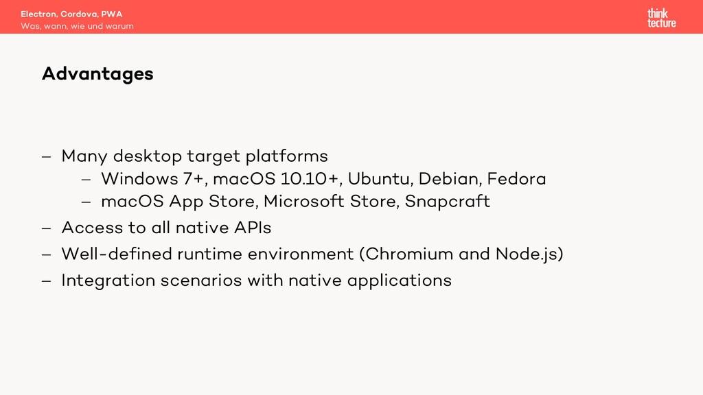 - Many desktop target platforms - Windows 7+, m...