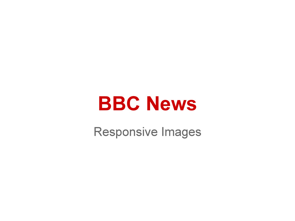 BBC News Responsive Images