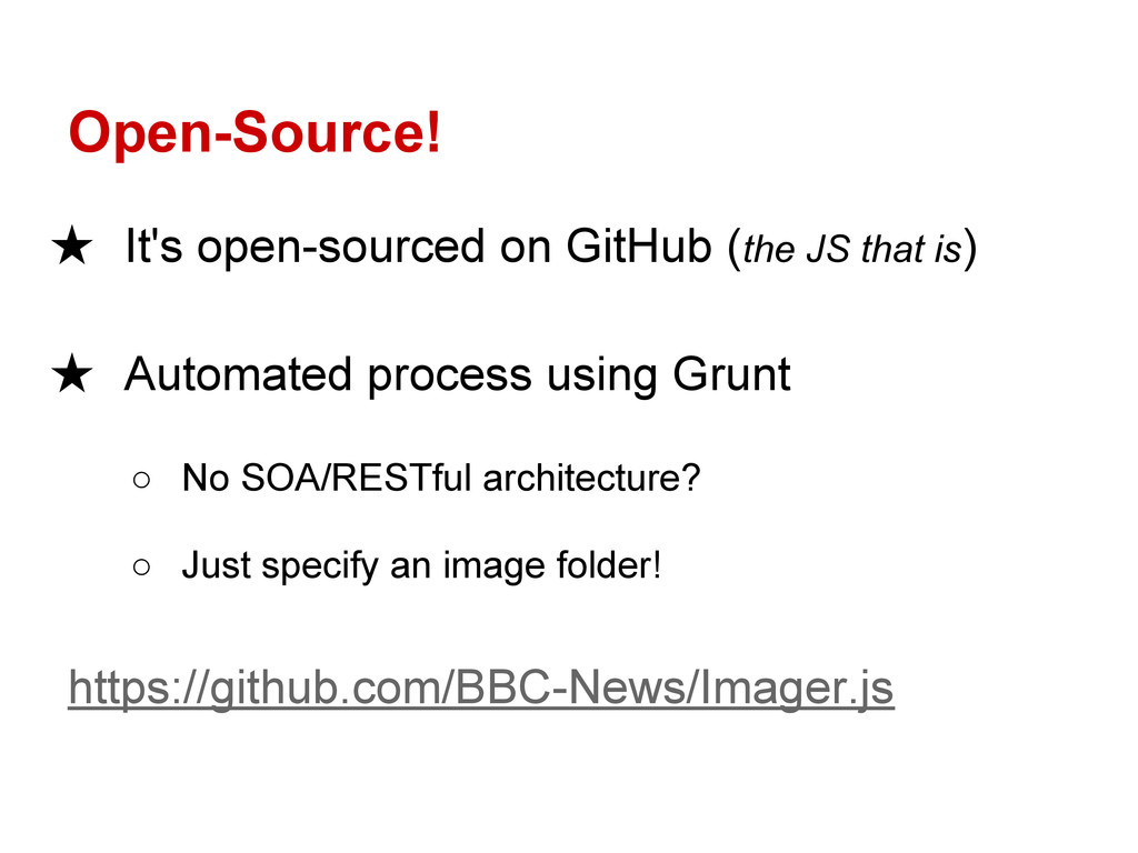 Open-Source! ★ It's open-sourced on GitHub (the...