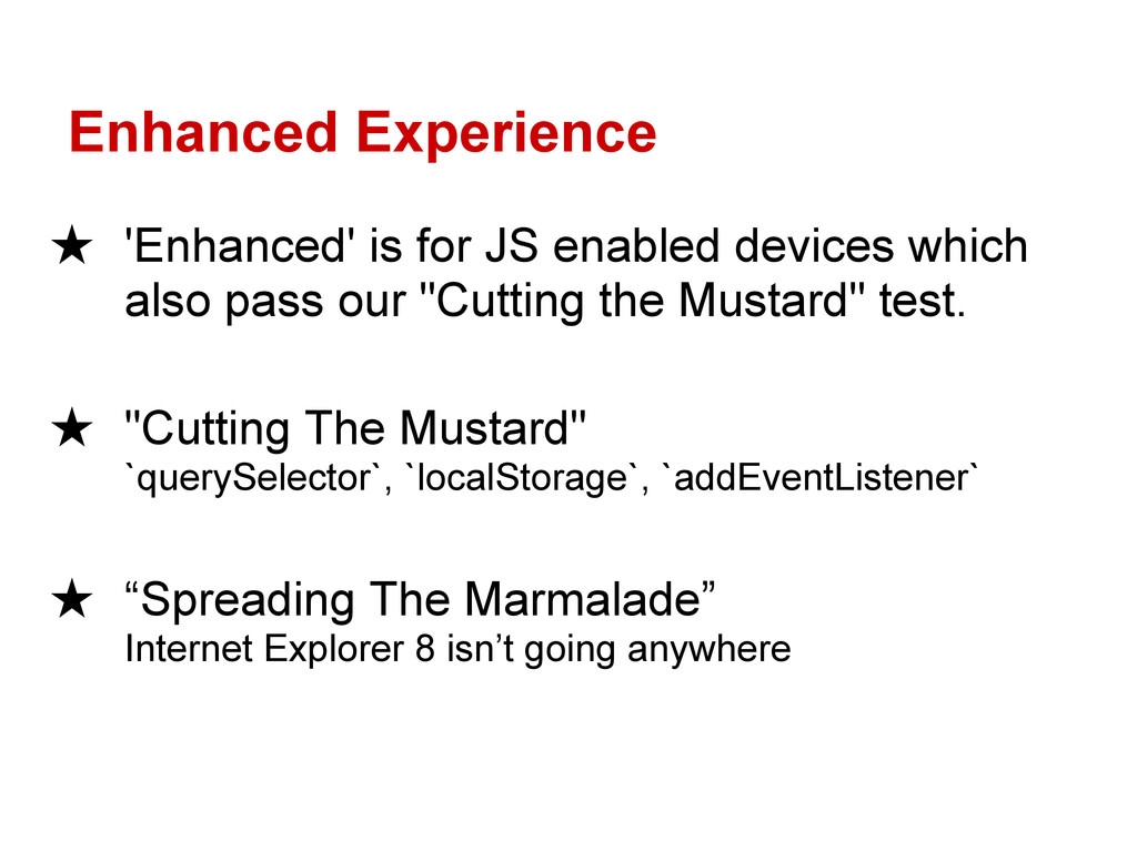 Enhanced Experience ★ 'Enhanced' is for JS enab...
