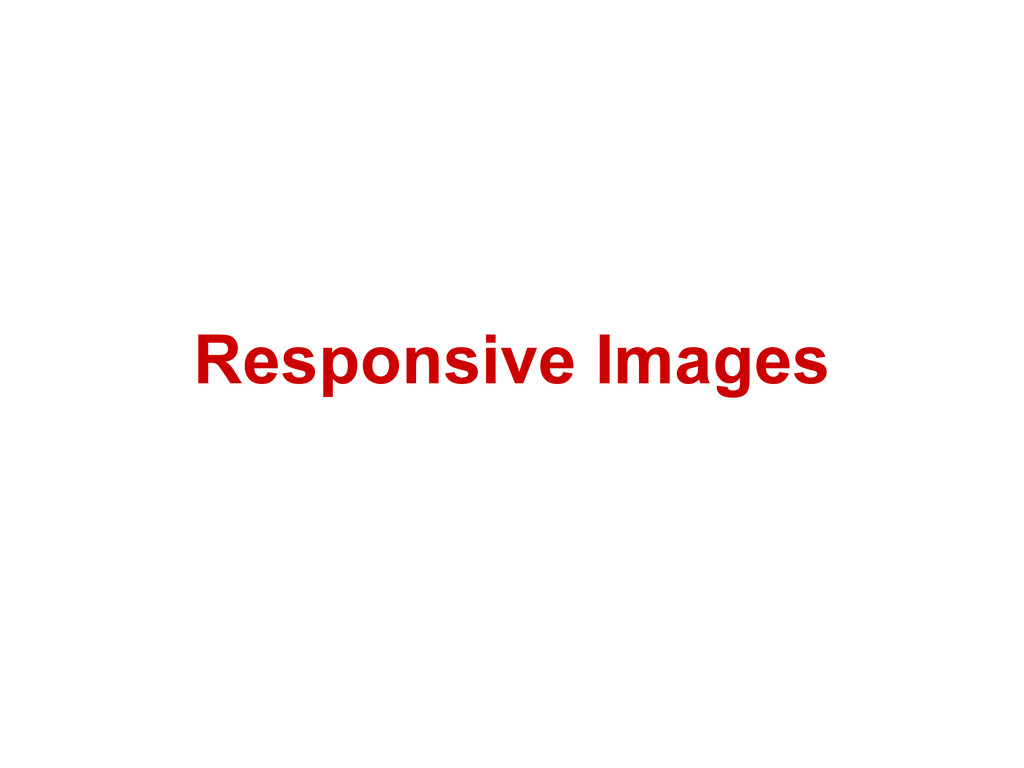 Responsive Images