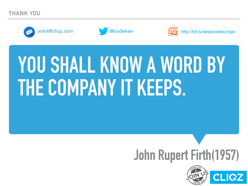 YOU SHALL KNOW A WORD BY THE COMPANY IT KEEPS. ...