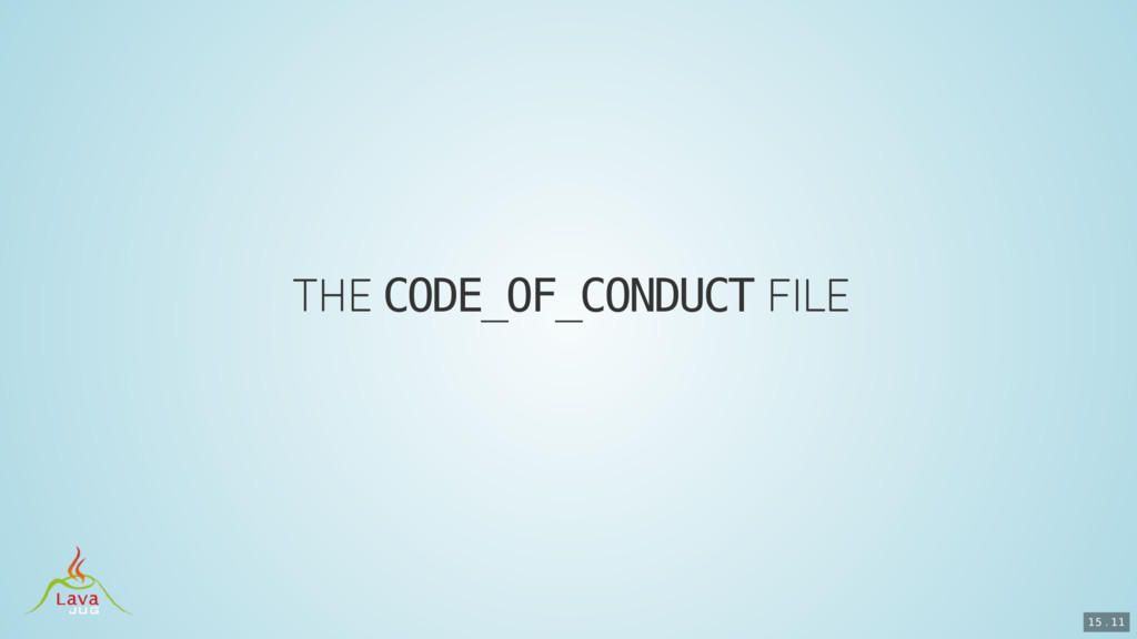 CODE_OF_CONDUCT 15 . 11