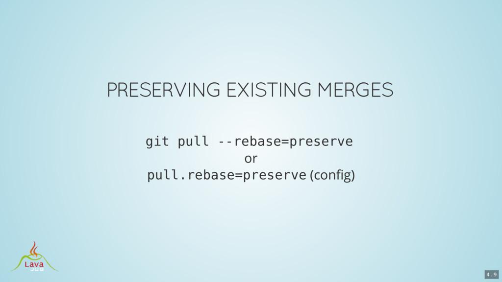 git pull --rebase=preserve pull.rebase=preserve...