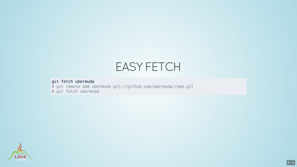 git fetch ubermuda # git remote add ubermuda gi...