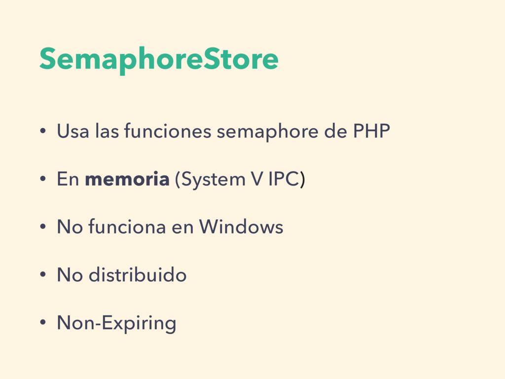 SemaphoreStore • Usa las funciones semaphore de...