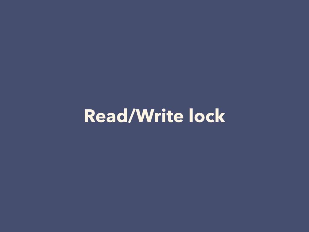 Read/Write lock
