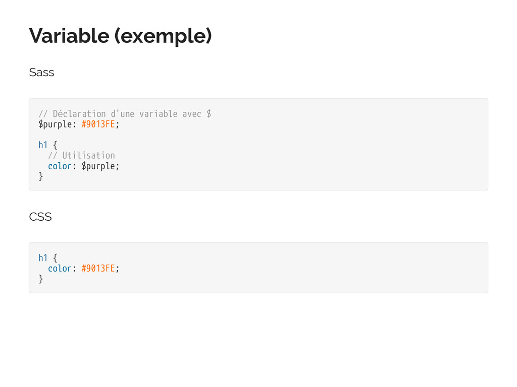 Variable (exemple) Sass // Déclaration d'une va...