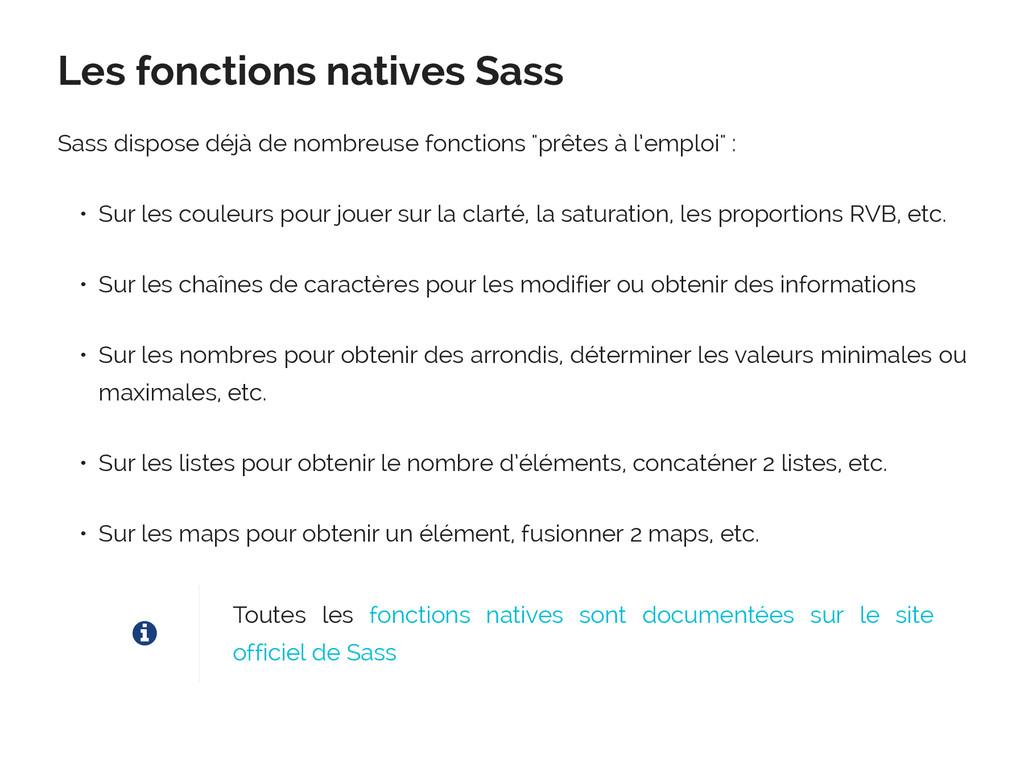Les fonctions natives Sass Sass dispose déjà de...