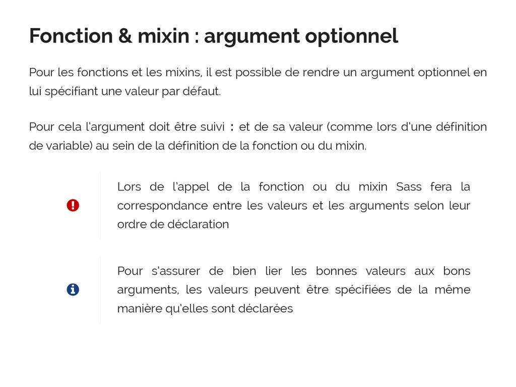 Fonction & mixin : argument optionnel Pour les ...