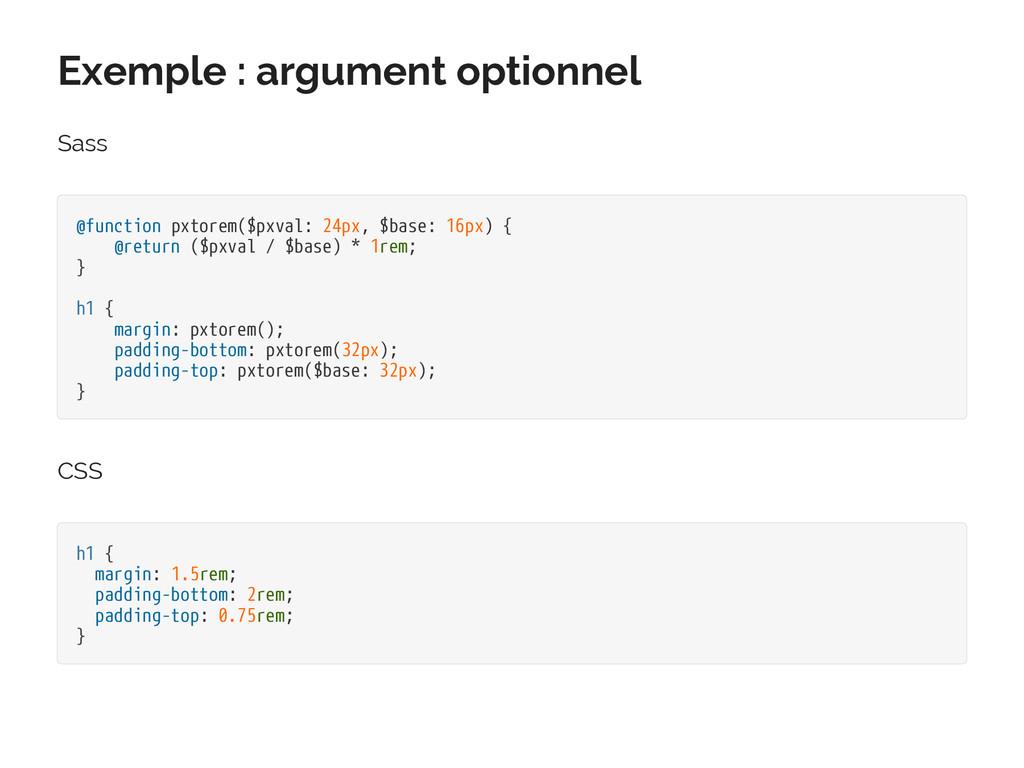 Exemple : argument optionnel Sass @function pxt...