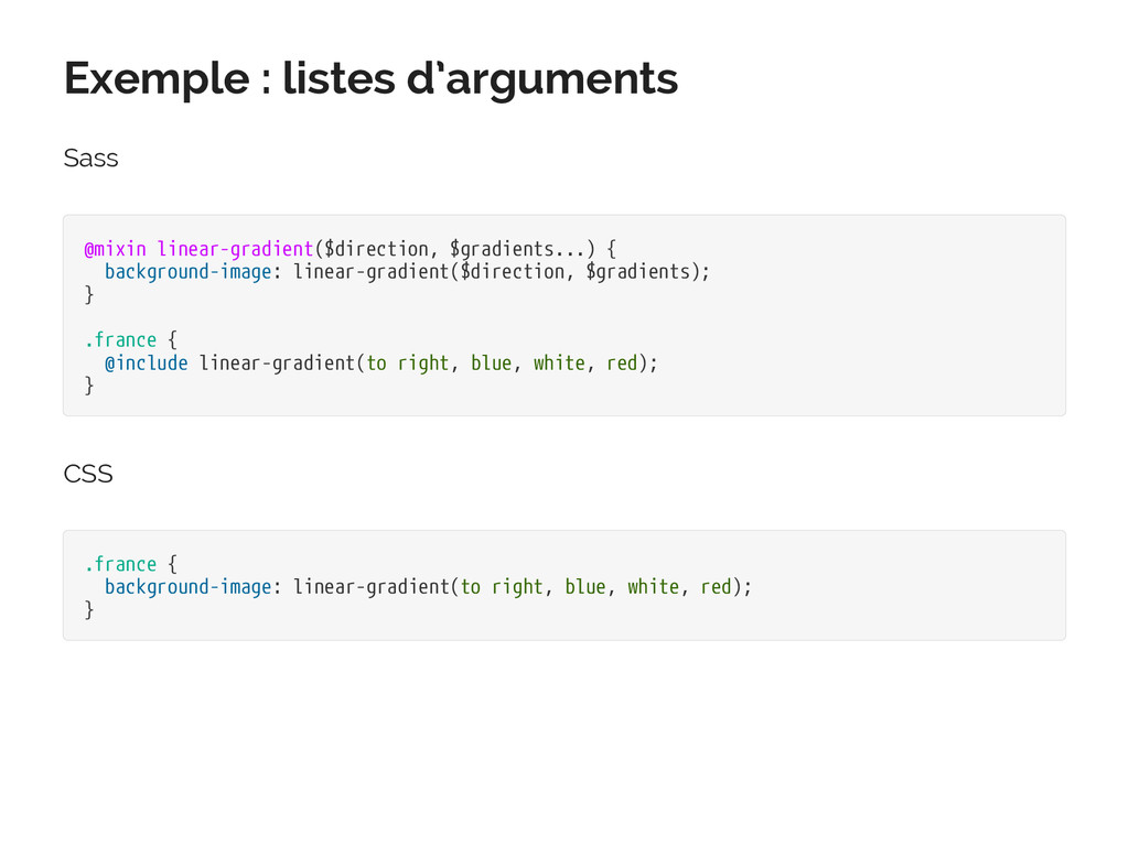 Exemple : listes d'arguments Sass @mixin linear...