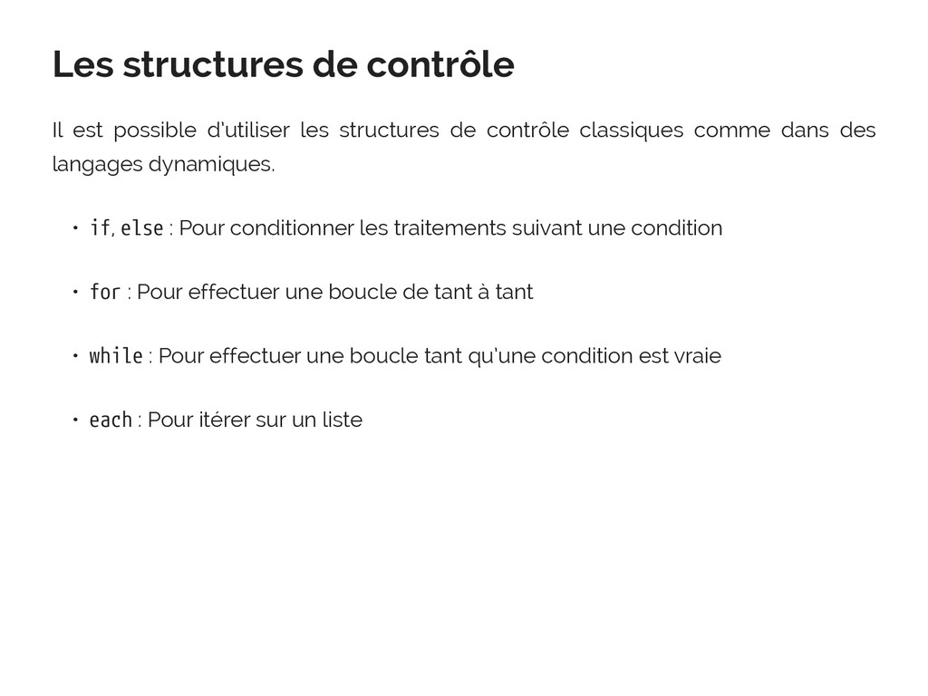 Les structures de contrôle Il est possible d'ut...
