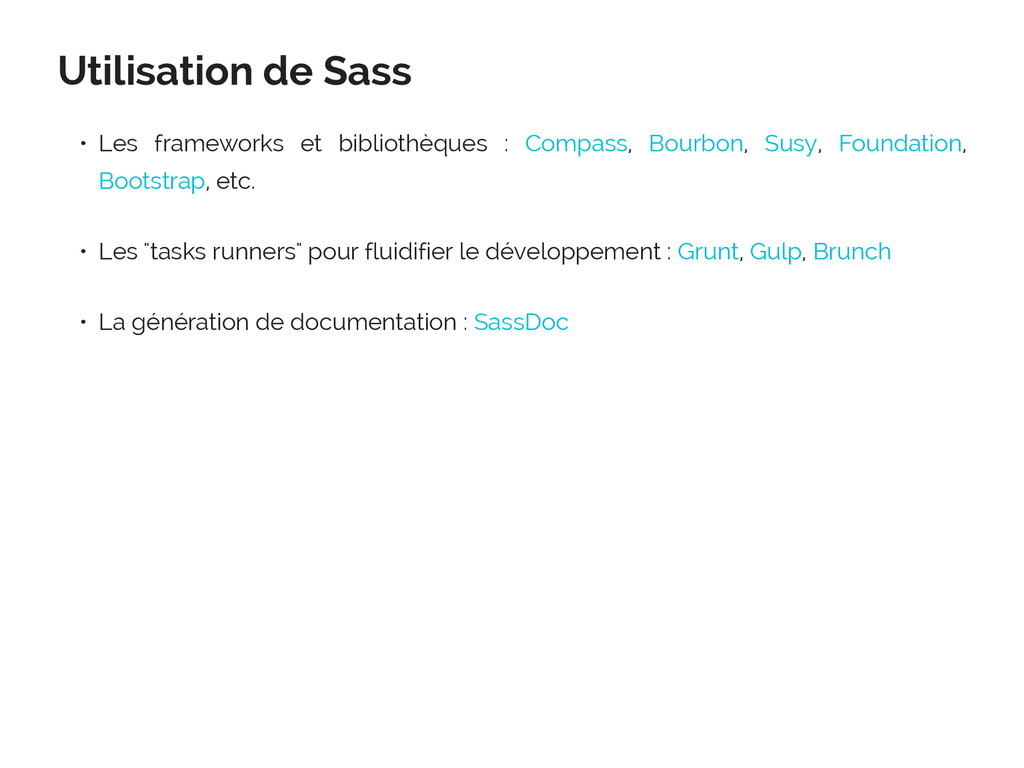 Utilisation de Sass • Les frameworks et bibliot...