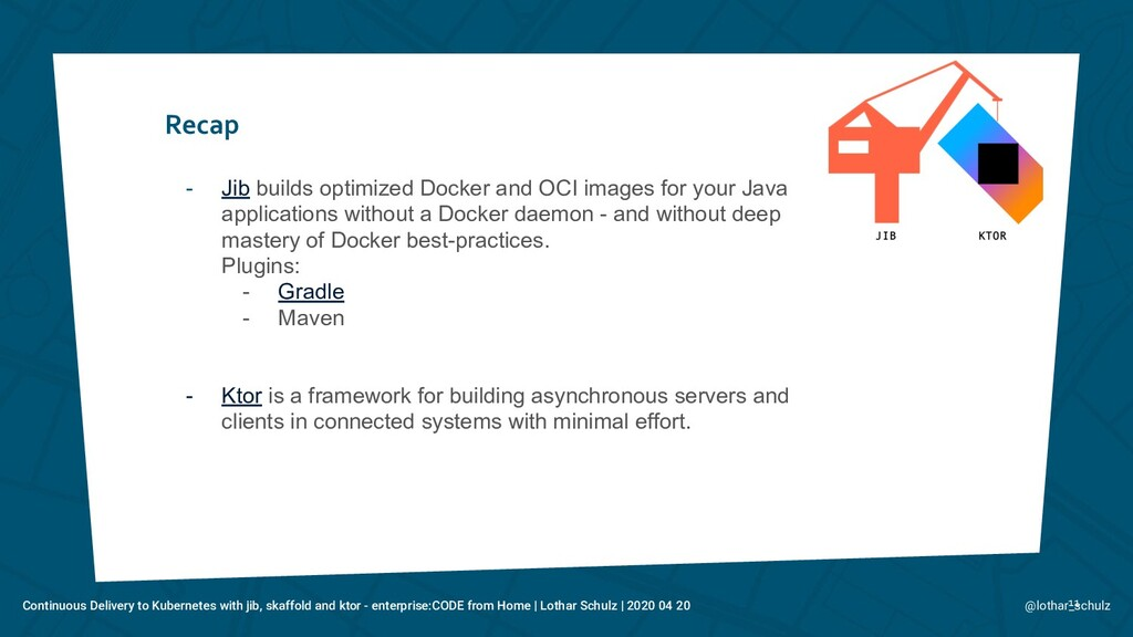 Recap 11 - Jib builds optimized Docker and OCI ...