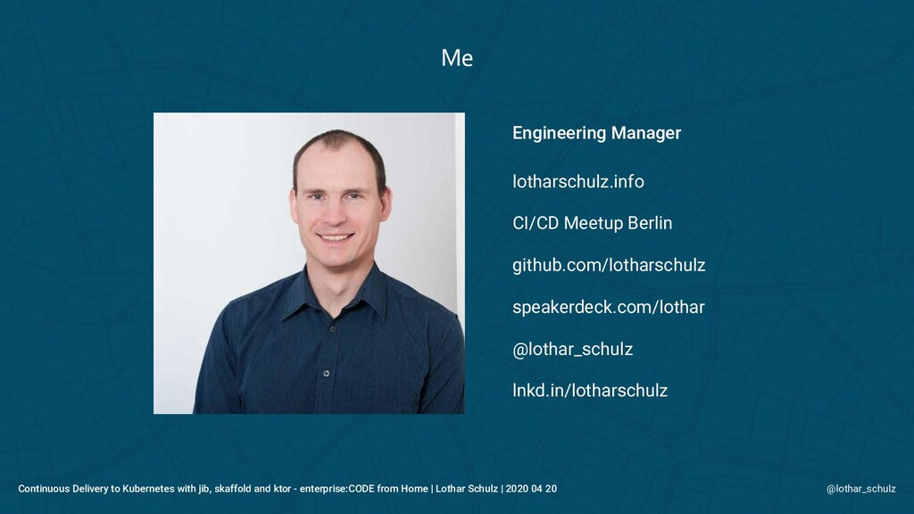 Me Continuous Delivery to Kubernetes with jib, ...