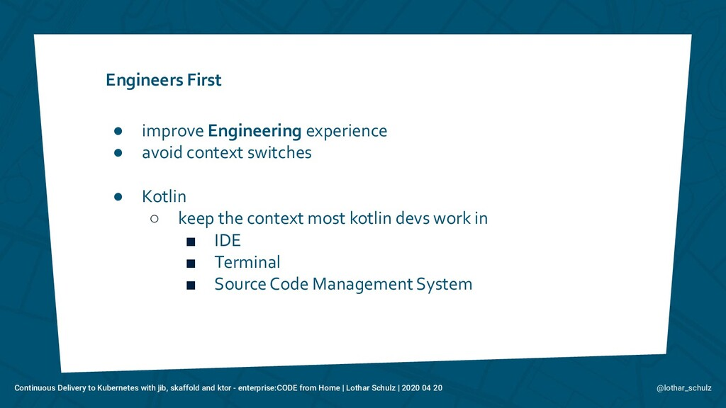 Engineers First ● improve Engineering experienc...