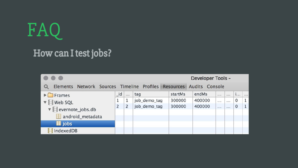 FAQ How can I test jobs?