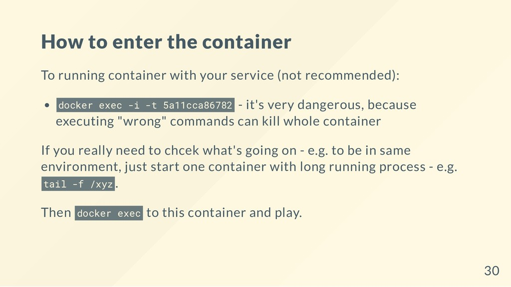 How to enter the container To running container...