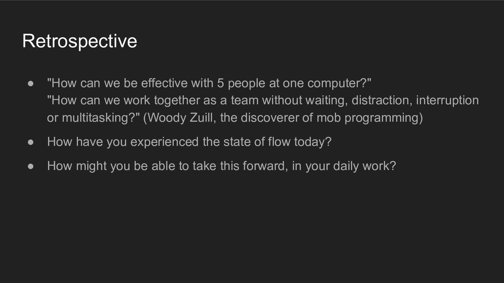 """Retrospective ● """"How can we be effective with 5..."""
