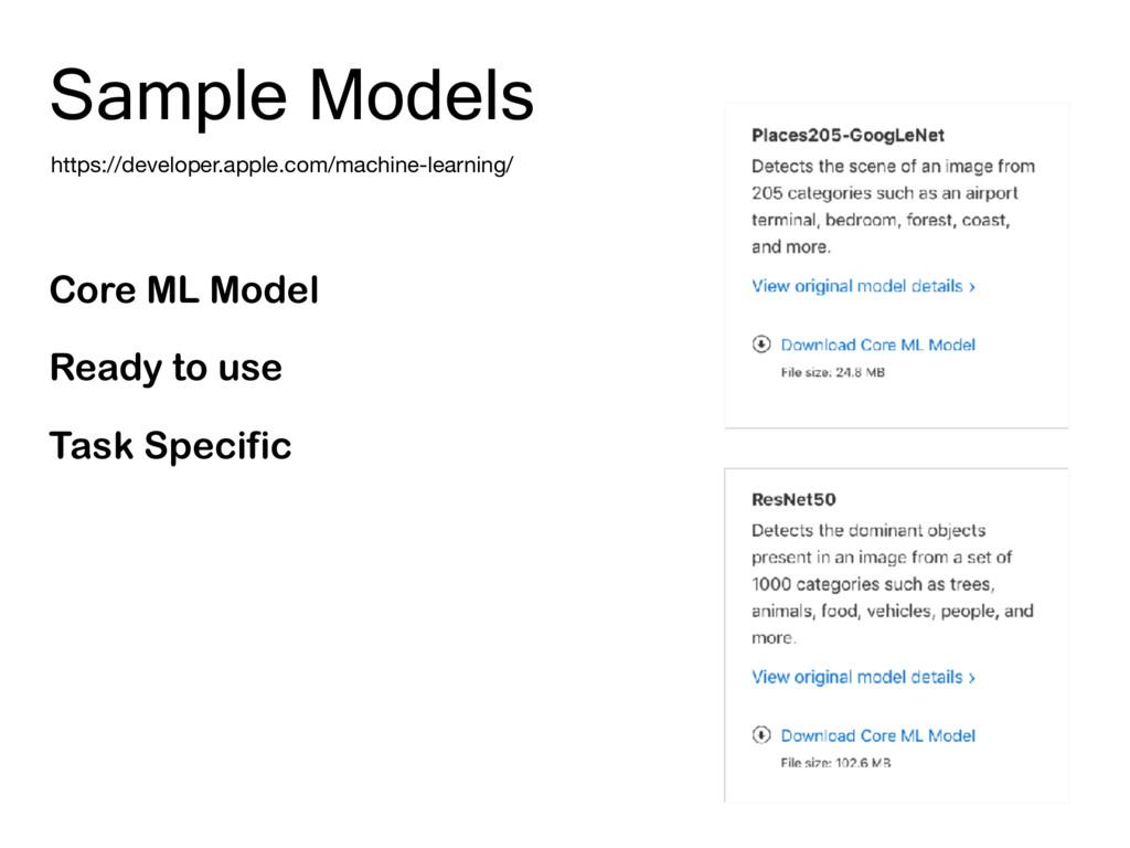 Sample Models https://developer.apple.com/machi...