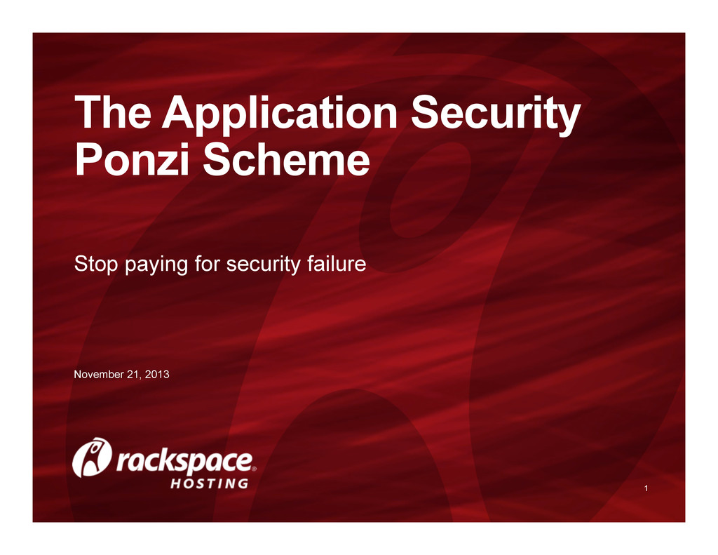 Stop paying for security failure 1 The Applicat...