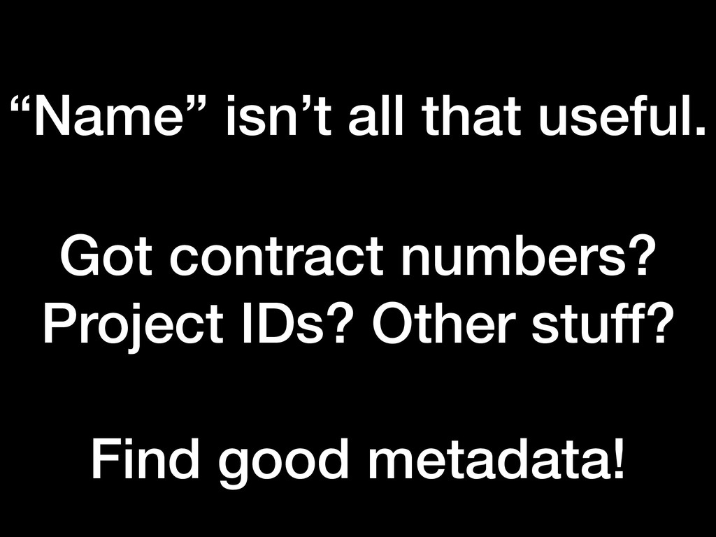 """""""Name"""" isn't all that useful. Got contract numb..."""
