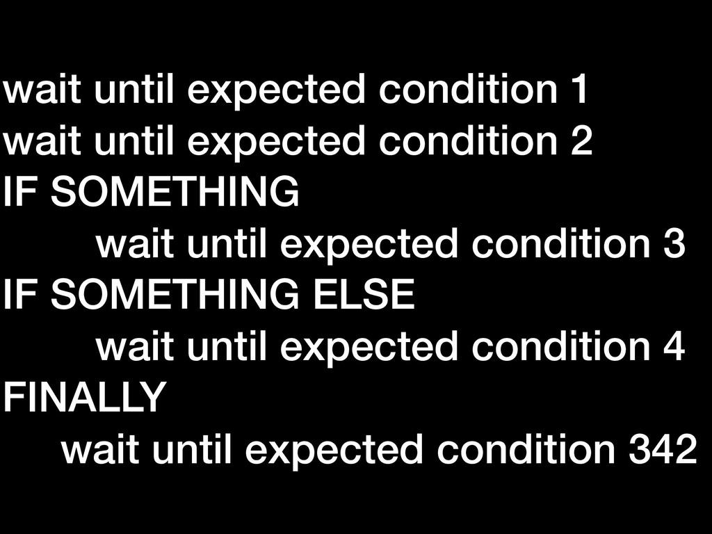 wait until expected condition 1 wait until expe...