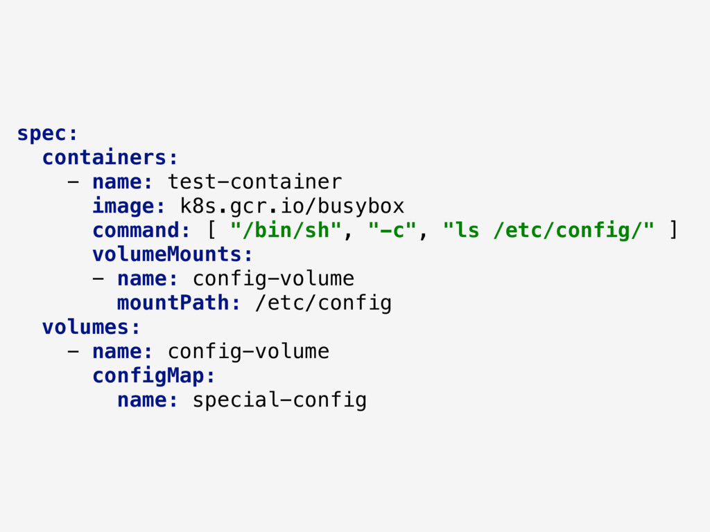 spec: containers: - name: test-container image:...