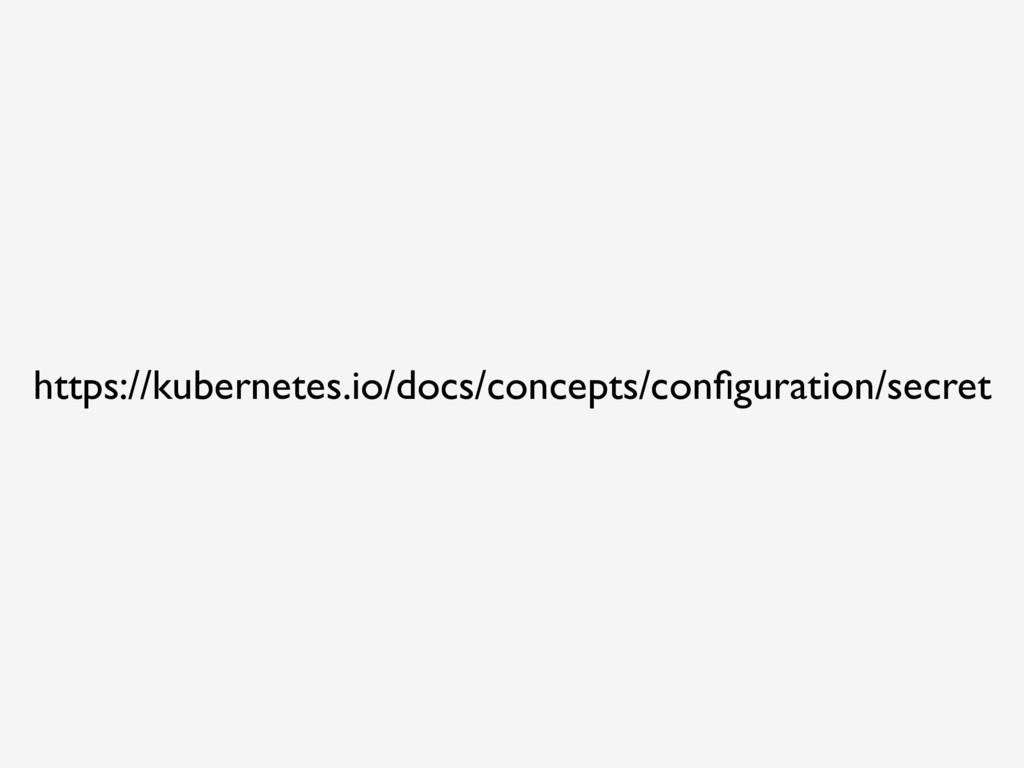 https://kubernetes.io/docs/concepts/configuratio...