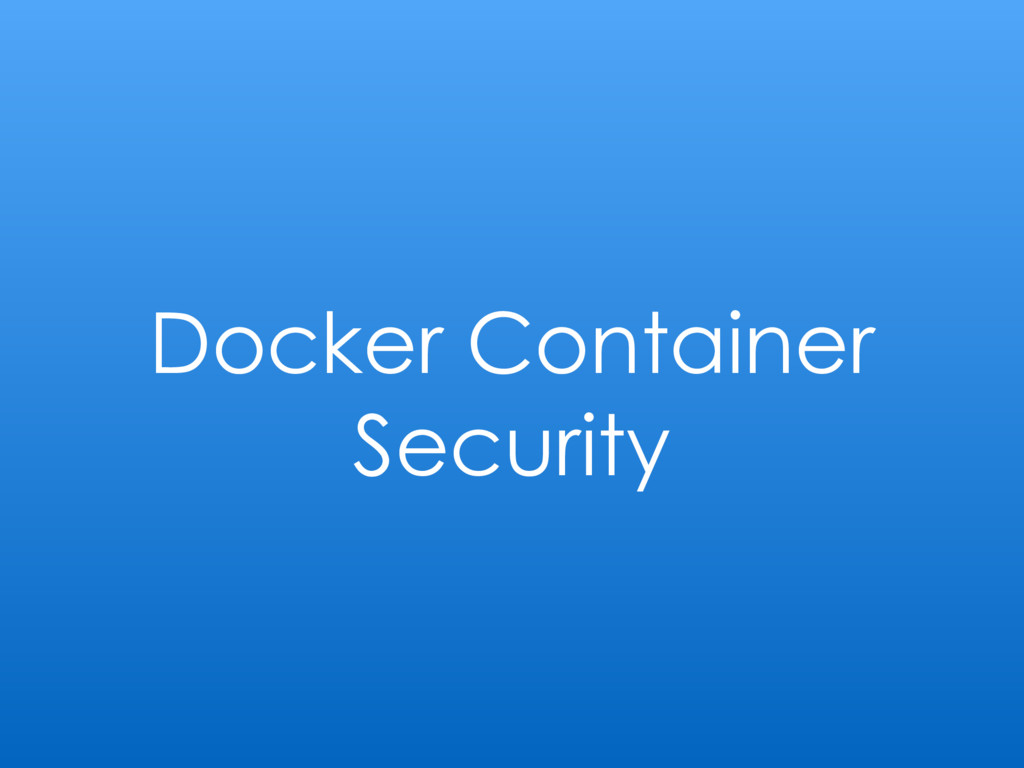 Docker Container Security