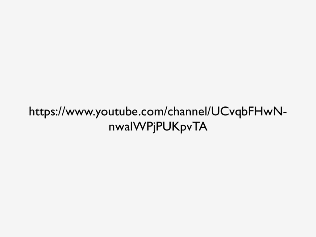 https://www.youtube.com/channel/UCvqbFHwN- nwal...