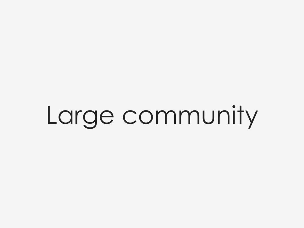 Large community