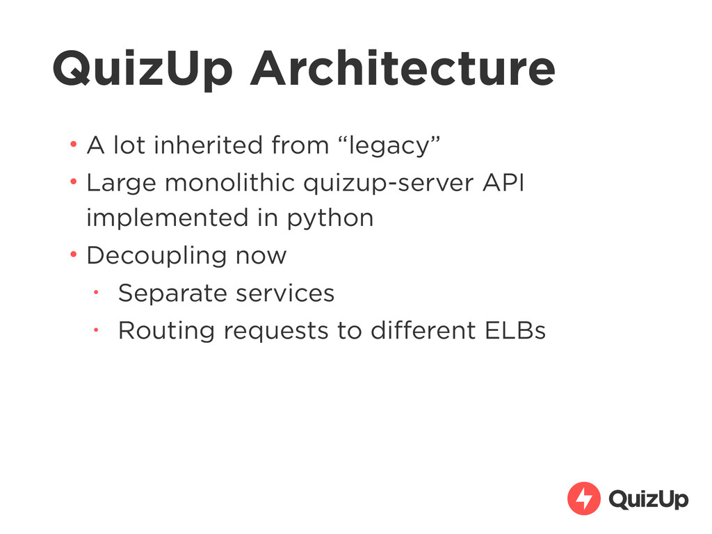 "QuizUp Architecture • A lot inherited from ""leg..."