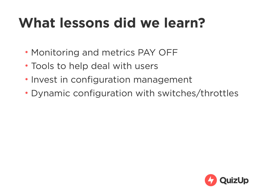 What lessons did we learn? • Monitoring and met...