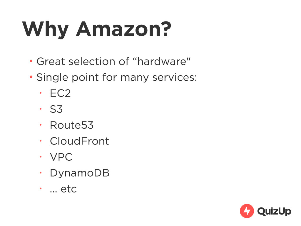 """Why Amazon? • Great selection of """"hardware"""" • S..."""