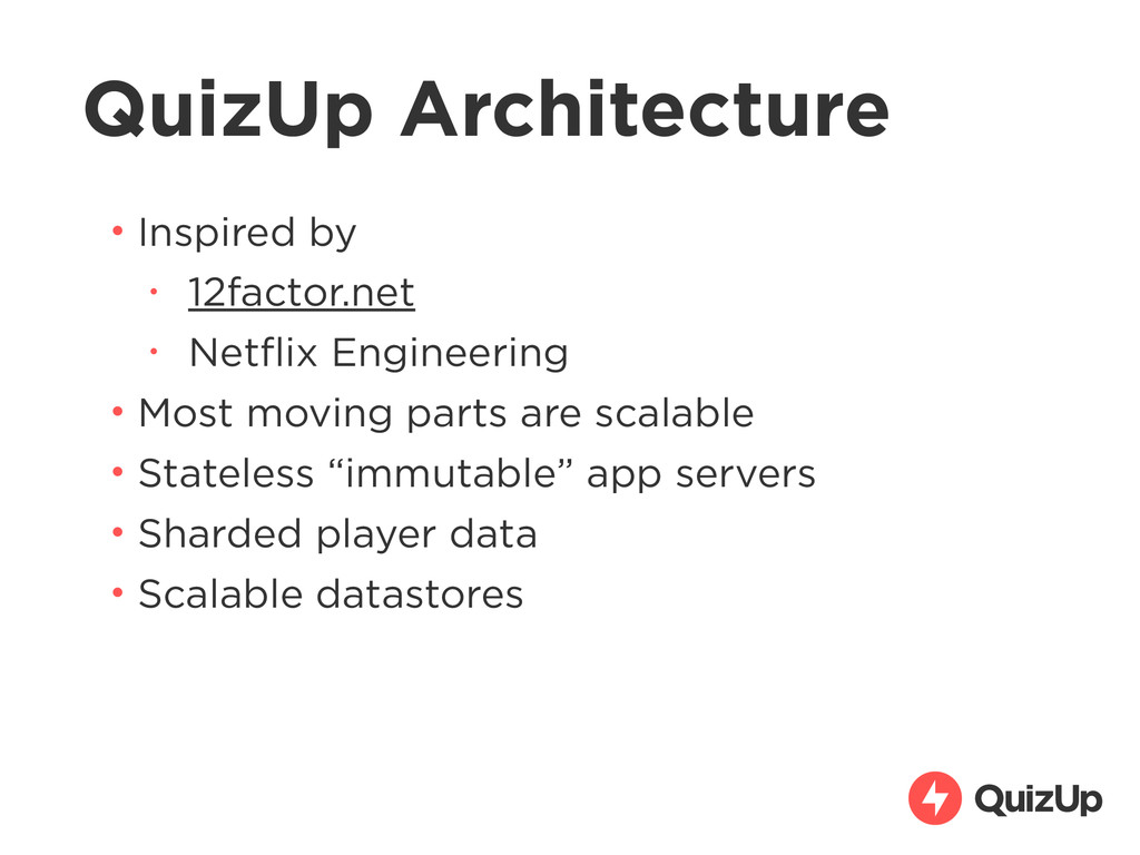 QuizUp Architecture • Inspired by • 12factor.ne...