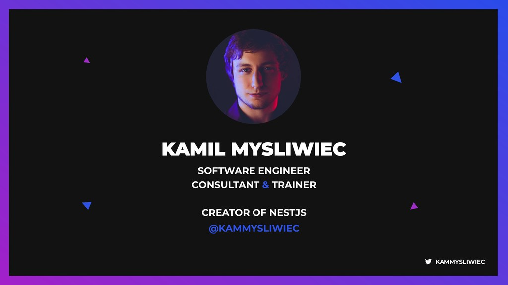 KAMMYSLIWIEC KAMIL MYSLIWIEC SOFTWARE ENGINEER ...